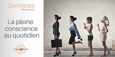 Conférence | La pleine conscience au quotidien billets