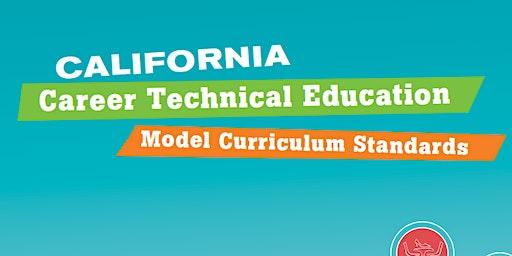 CTE Teacher Collaboration Day: CTE Model Curriculum  Standards