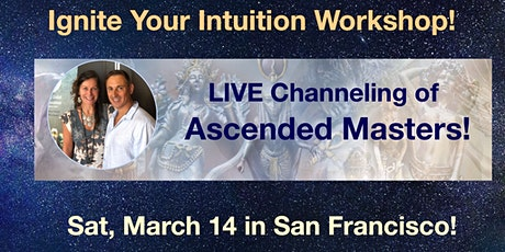 Ignite Your Intuition Workshop with Live Channeling & Energy Healing tickets
