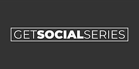 GET SOCIAL SERIES | APRIL 2020 tickets