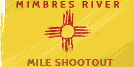 MIMBRES RIVER MILE SHOOTOUT LIMITED MATCH tickets