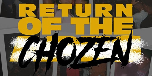 THE RETURN OF THE CHOZEN