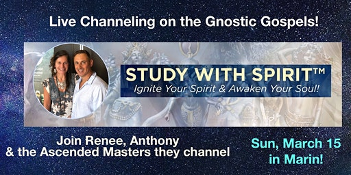 STUDY WITH SPIRIT:Ascended Masters Live CHANNELING:Gnostic Gospels + beyond
