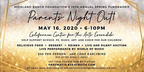 Parents Night Out! Highland Ranch Foundation's 10thAnnual Spring Fundraiser tickets