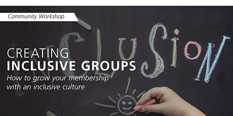 Community Workshop: Inclusive Groups tickets