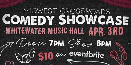 Midwest Crossroads Comedy Showcase:  Four