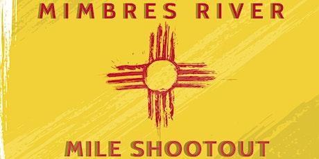 MIMBRES RIVER MILE SHOOTOUT UNLIMITED MATCH tickets