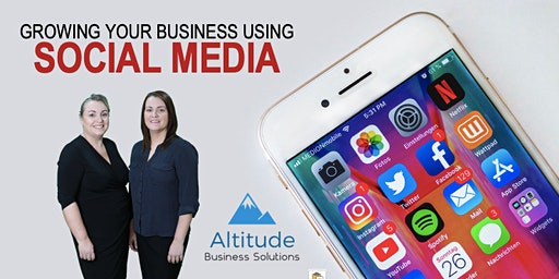 Workshop - Growing your business Using Social Media