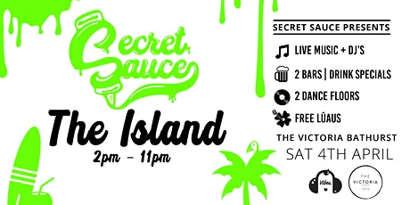 Secret Sauce Party  #2: THE ISLAND tickets