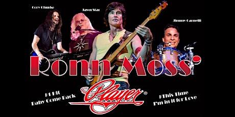 Ronn Moss' PLAYER tickets