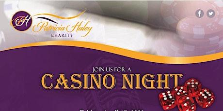 Patricia Haley Charity Casino Night tickets