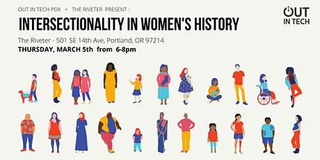 Out in Tech PDX   Intersectionality in Women's History tickets