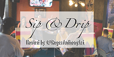 Sip & Drip: An Airbnb Paint and Sip Experience tickets