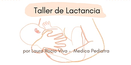 Taller de Lactancia - Sanatorio Las Lomas entradas