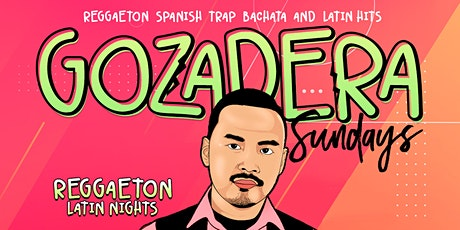 LA GOZADERA - Your Caliente Sundays at SEVILLA LBC W DJ HIFE tickets
