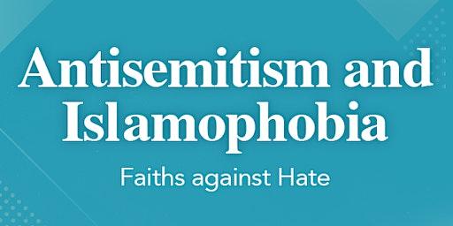 Antisemitism and Islamophobia