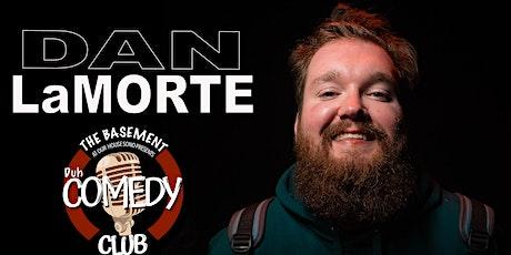 Unhinged Comedy presents: Dan LaMorte tickets