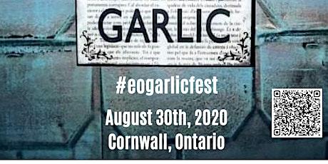 6th Annual Eastern Ontario Garlic Festival tickets