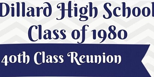 Dillard High School Class of 1980 40th Class Reunion