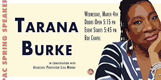 PAC presents: Tarana Burke