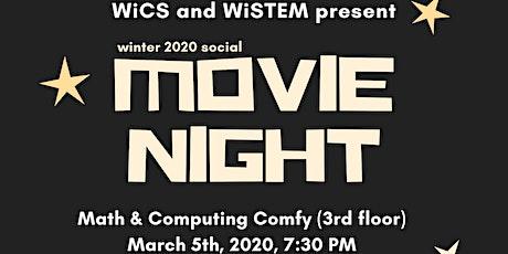 WiCS x WiSTEM Movie Night! tickets
