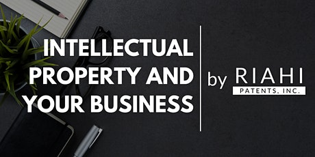 The Importance of Intellectual Property for Startups and Entrepreneurs tickets