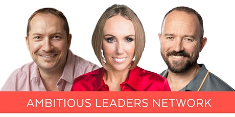 Ambitious Leaders Network Melbourne – 12 March 2020 tickets