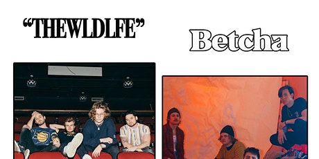 THE WLDLFE & Betcha tickets