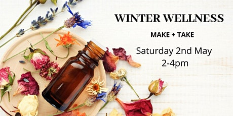Winter Wellness Make + Take tickets