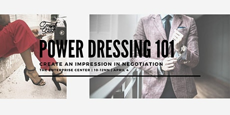 Power Dressing 101: Create and Impression in Negotiation tickets