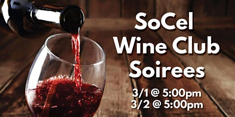 SoCel Wine Club Soirees & Pickup Parties tickets