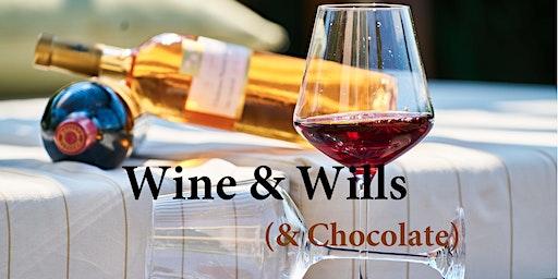 Wine & Wills (& Chocolate)