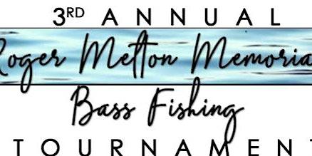 Roger Melton Memorial Fishing Tournament