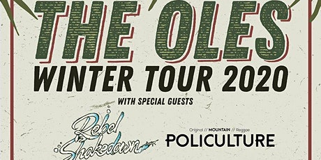 10 The Olés Live in Ocean Beach with Rebel Shakedown & Policulture tickets