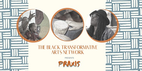 BTAN Praxis: Reflections and Actions Workshop tickets