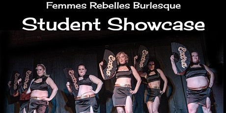 Pop Burlesque Early Show- Formerly The Femmes Rebelles Student Showcase tickets