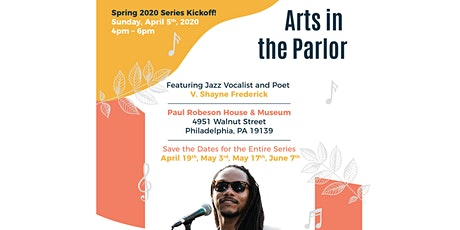 V. Shayne Frederick @ ARTS IN THE PARLOR w/ The Paul Robeson House & Museum tickets