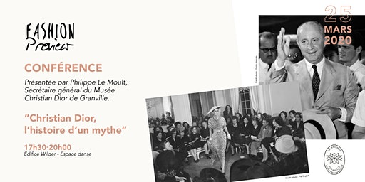 """Conférence """"Christian Dior, l'histoire d'un mythe"""""""