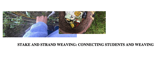 Natural Weaving, Stake and Strand Style Basketry