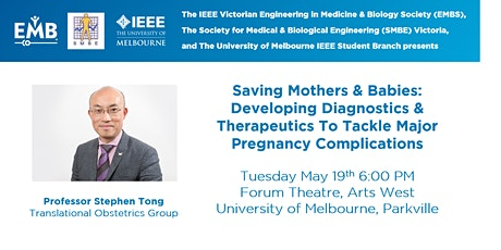 Saving Mothers & Babies: Developing Diagnostics & Therapeutics To Tackle Major Pregnancy Complications tickets