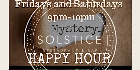 Mystery Happy Hour at Solstice SF Fridays and Saturdays in The Marina tickets