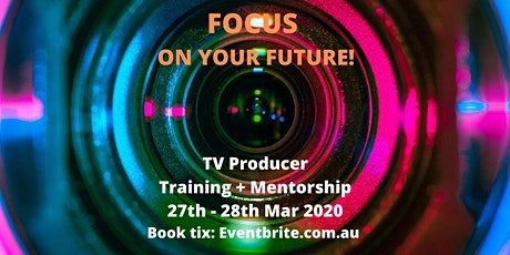 PLATINUM TV PRODUCER TRAINING + MENTORSHIP tickets
