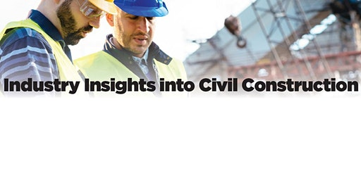 Industry Insights into Civil Construction