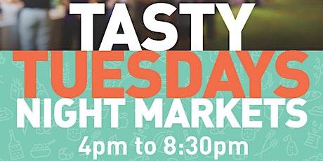 Tasty Tuesdays Night Markets tickets