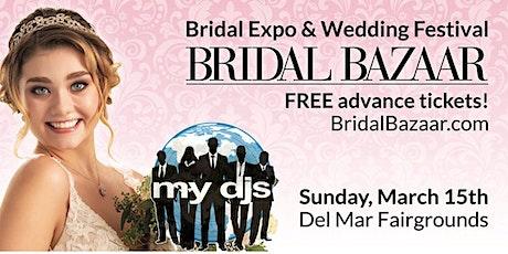 MY DJs San Diego at SPRING BRIDAL BAZAAR tickets