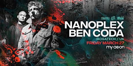 Nanoplex + Ben Coda (UK/IbogaTech) tickets
