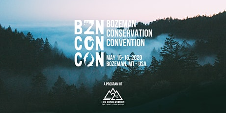 Bozeman Conservation Convention tickets