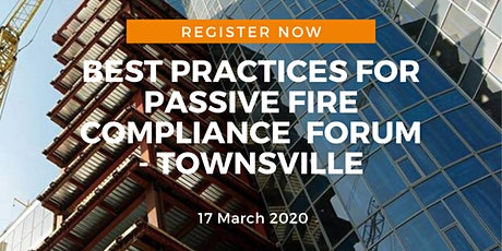 Best practices for passive fire compliance  forum - Townsville tickets