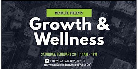 Growth and Wellness: Gaining An Understanding tickets