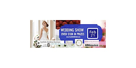 Foothills Bridal Extravaganza tickets